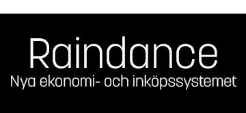 Raindance - Nya ekonomi- och inköpssystemet