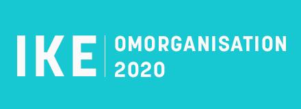 IKE-Omorganisation 2020
