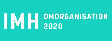 IMH-Omorganisation 2020